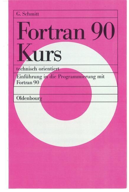 Fortran 90 Kurs - technisch orientiert als eBoo...