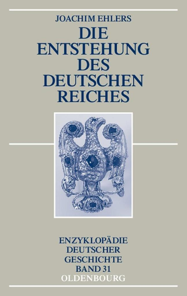 Die Entstehung des Deutschen Reiches als eBook