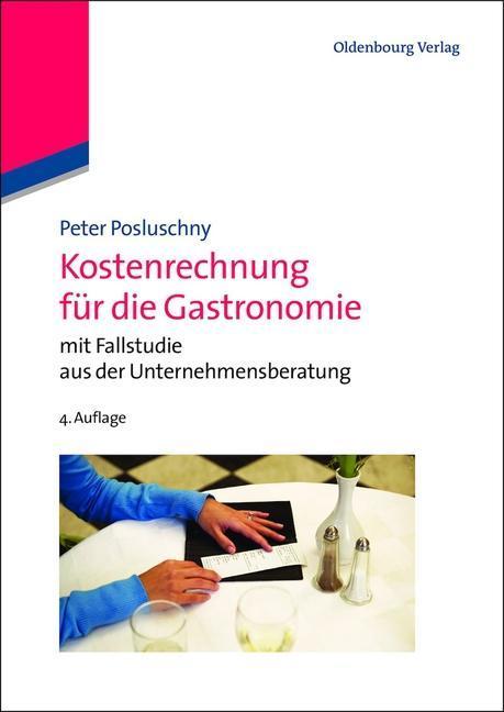 Kostenrechnung für die Gastronomie als eBook pdf