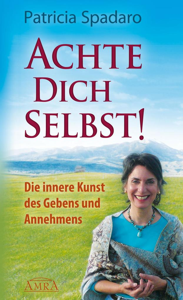 Achte Dich selbst! als eBook
