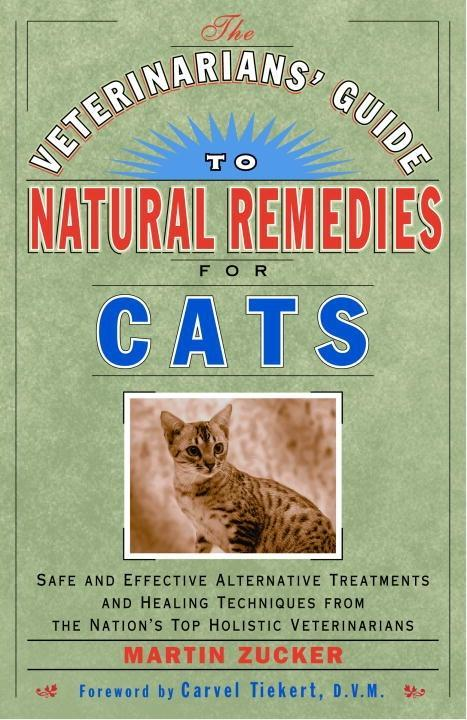The Veterinarians´ Guide to Natural Remedies fo...