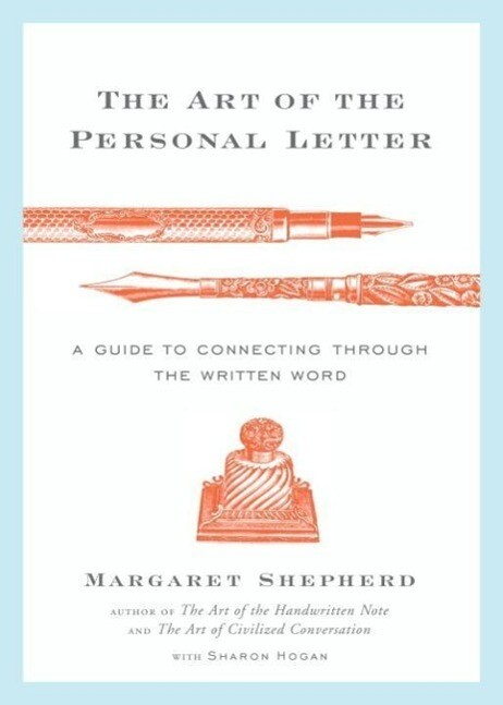 The Art of the Personal Letter als eBook von Ma...
