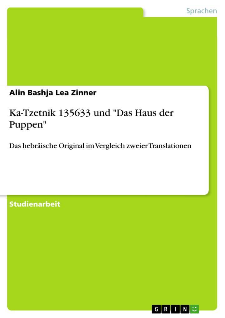 Ka-Tzetnik 135633 und Das Haus der Puppen als eBook von Alin Bashja Lea Zinner - GRIN Verlag