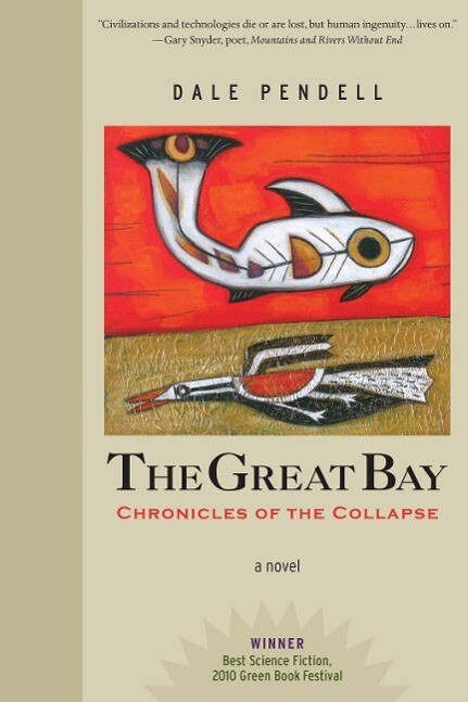 The Great Bay als eBook von Dale Pendell