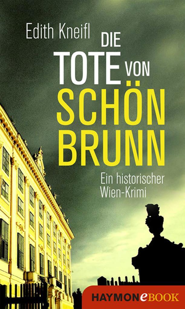 Die Tote von Schönbrunn als eBook