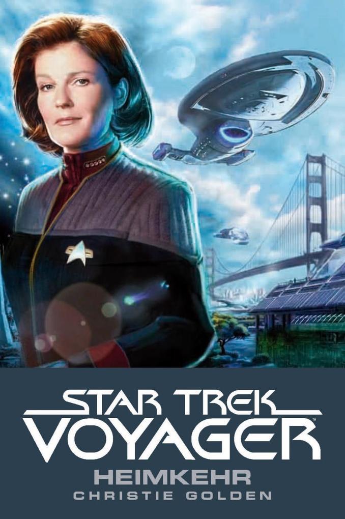 Star Trek - Voyager 1: Heimkehr als eBook von Christie Golden