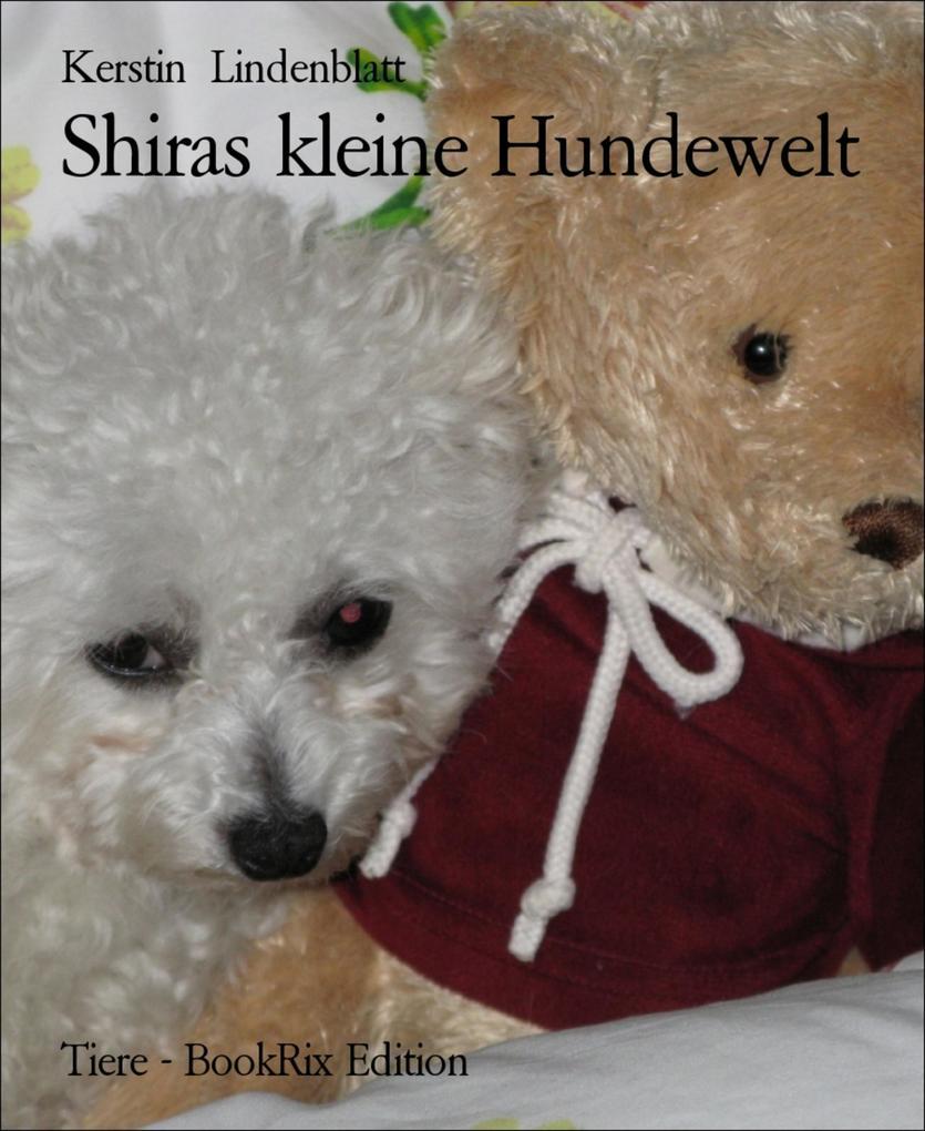 Shiras kleine Hundewelt als eBook