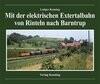 Mit der elektrischen Extertalbahn von Rinteln nach Barntrup
