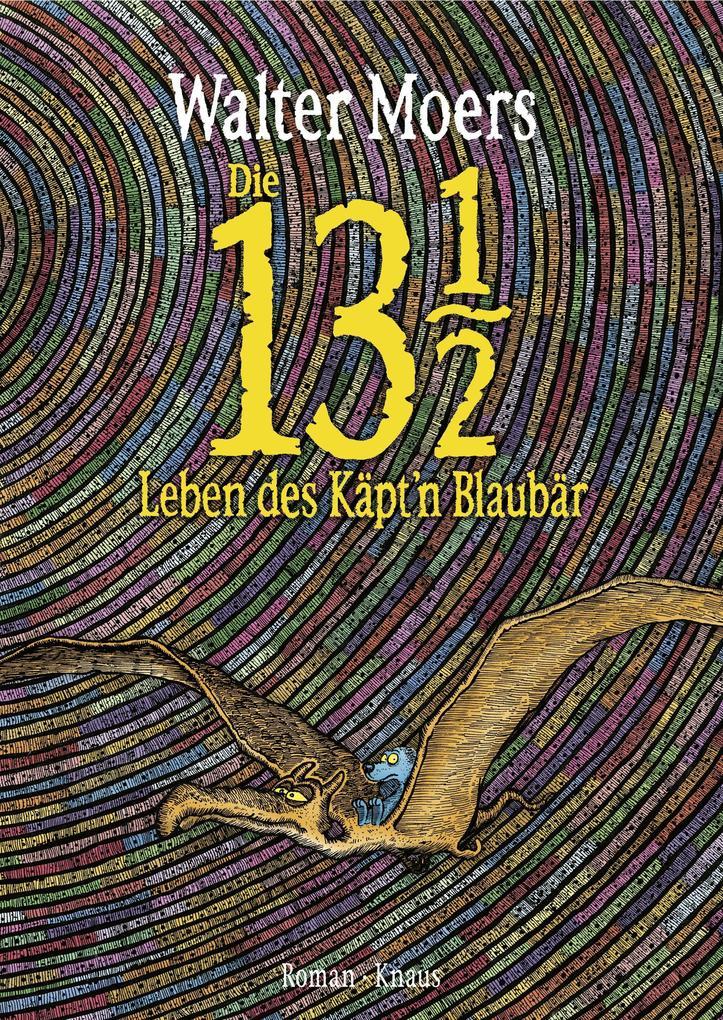Die 13 1/2 Leben des Käpt'n Blaubär als Buch von Walter Moers