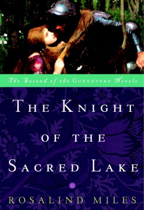 The Knight of the Sacred Lake als eBook epub