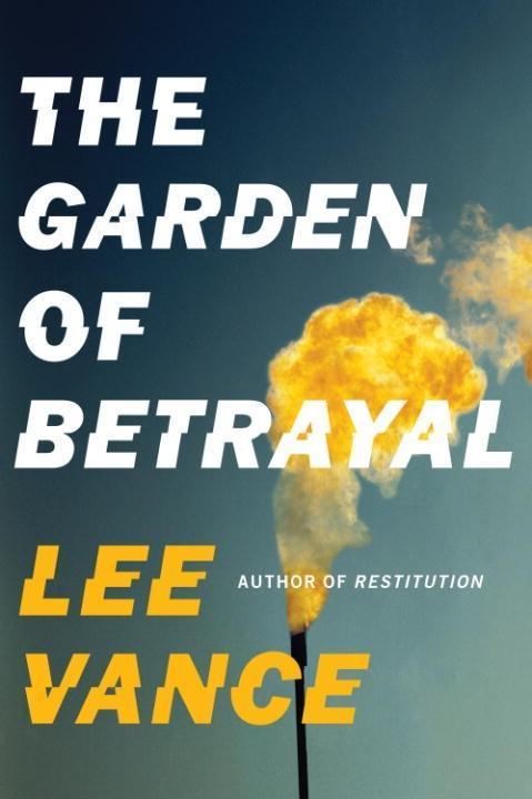 The Garden of Betrayal als eBook von Lee Vance
