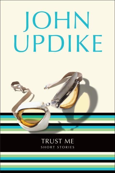 Trust Me als eBook von John Updike - Random House Publishing Group