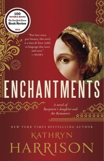 Enchantments als eBook von Kathryn Harrison