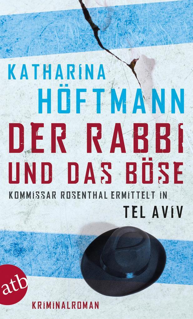 Der Rabbi und das Böse als eBook