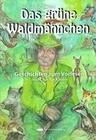 Das grüne Waldmännchen