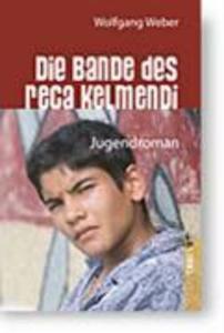Die Bande des Reca Kelmendi