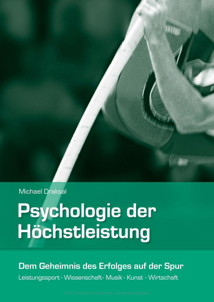 Psychologie der Höchstleistung als eBook