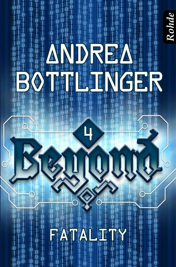 Beyond Band 4: Fatality als eBook