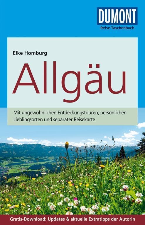 DuMont Reise-Taschenbuch Reiseführer Allgäu als Taschenbuch von Elke Homburg