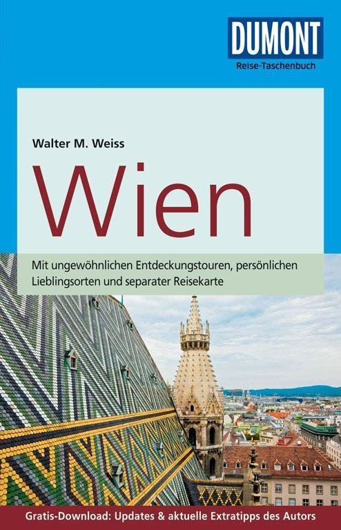DuMont Reise-Taschenbuch Reiseführer Wien als Taschenbuch von Walter M. Weiss