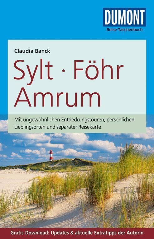 DuMont Reise-Taschenbuch Reiseführer Sylt, Föhr, Amrum als Buch von Claudia Banck