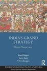India S Grand Strategy: History, Theory, Cases