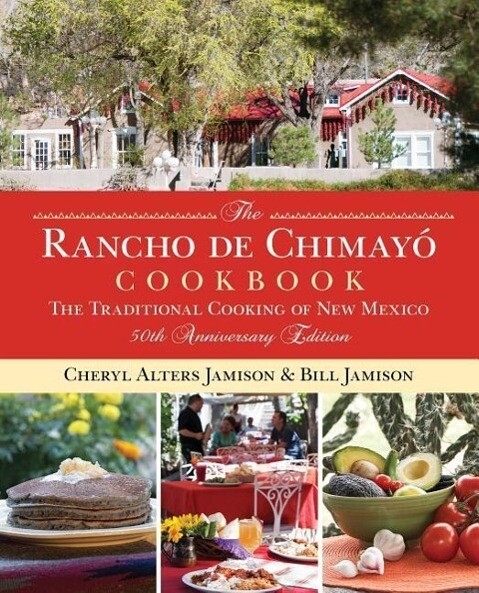 Rancho de Chimayo Cookbook: The Traditional Cooking of New Mexico als Taschenbuch