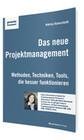Das neue Projektmanagement