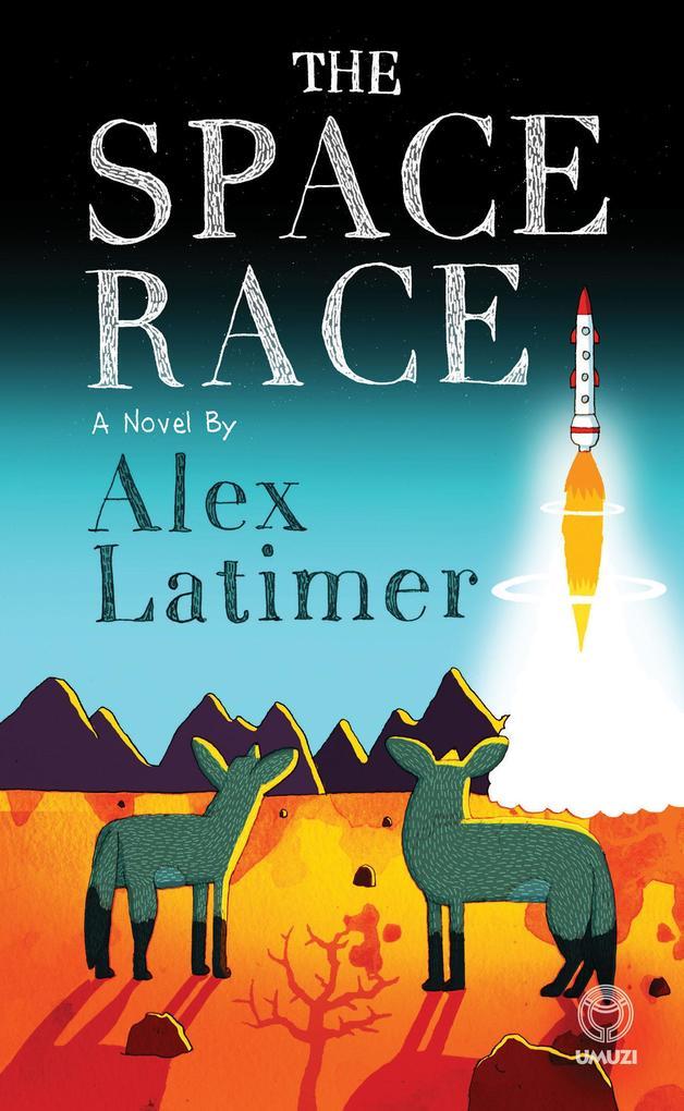 The Space Race als eBook von Alex Latimer