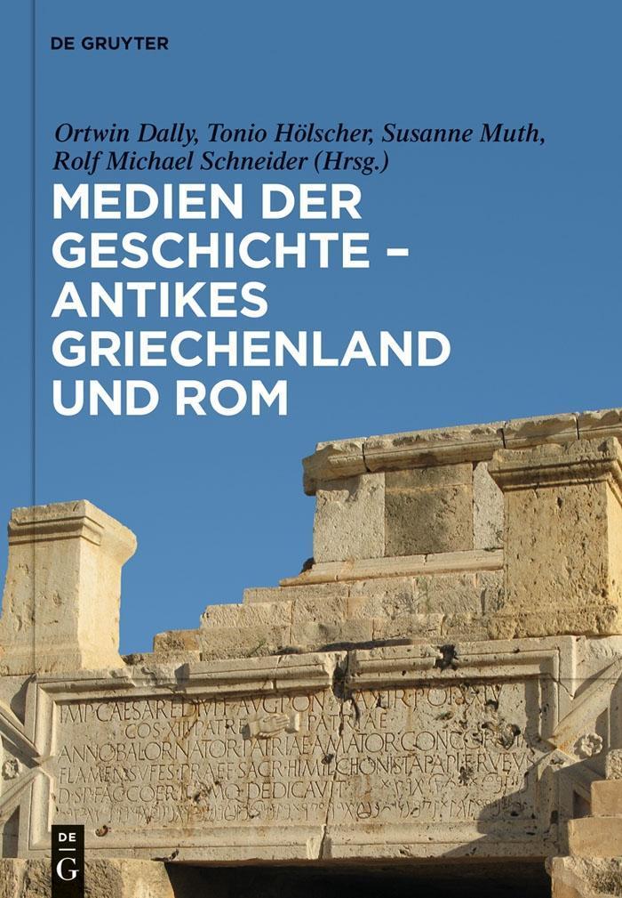 Medien der Geschichte - Antikes Griechenland und Rom als eBook