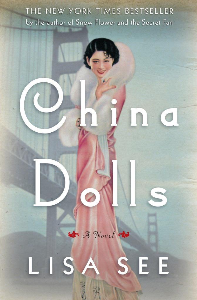 China Dolls als Buch von Lisa See