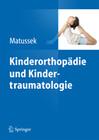 Kinderorthopädie und Kindertraumatologie