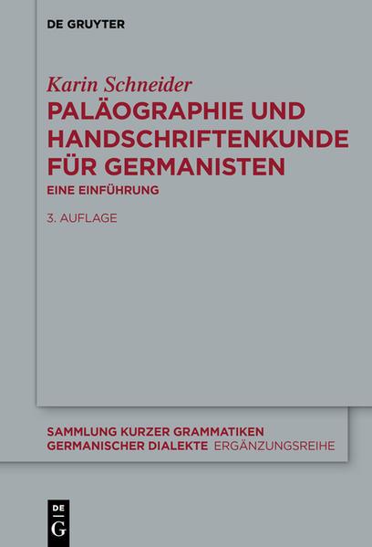 Paläographie und Handschriftenkunde für Germanisten als Buch