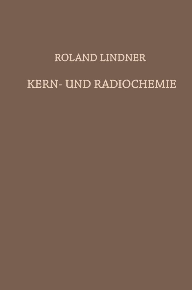 Kern- und Radiochemie als Buch