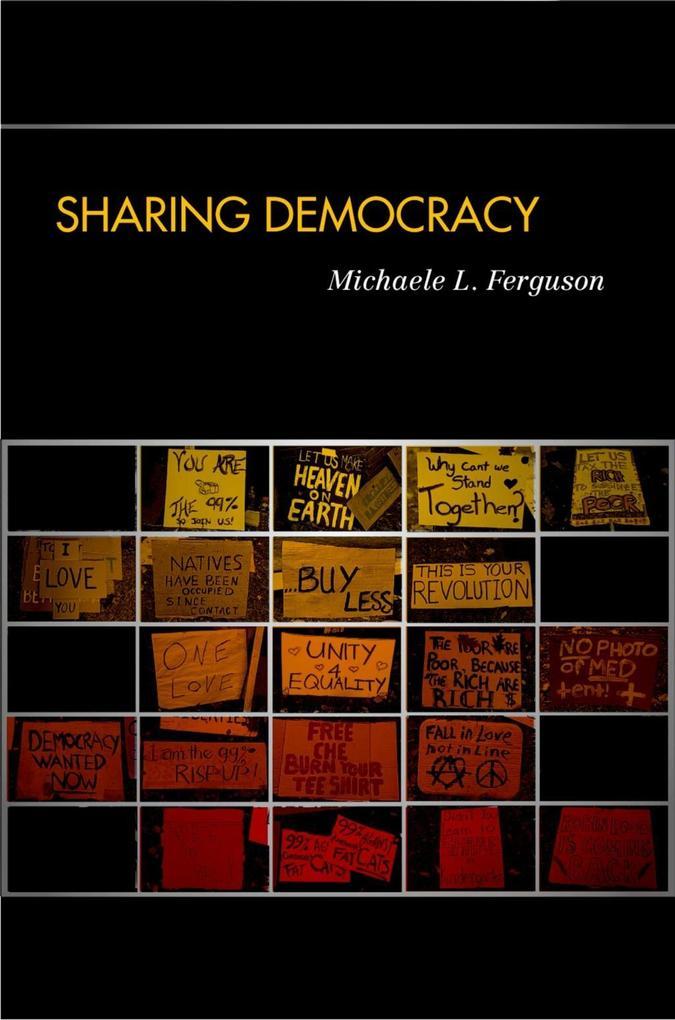 Sharing Democracy als eBook von Michaele L. Fer...