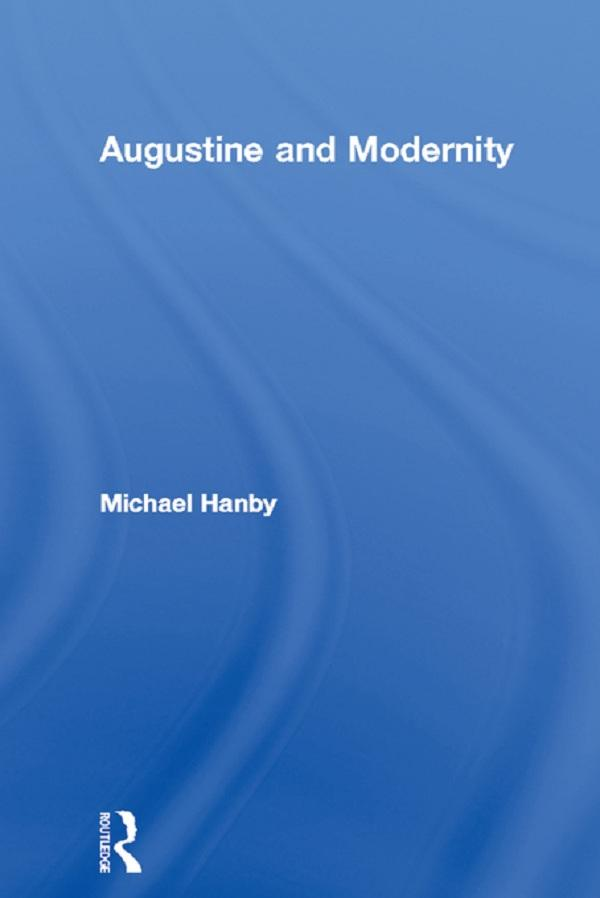 Augustine and Modernity als eBook epub
