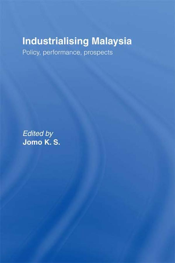 Industrializing Malaysia als eBook von