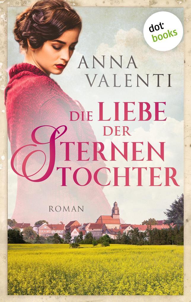 Die Liebe der Sternentochter - Band 2 als eBook von Anna Valenti