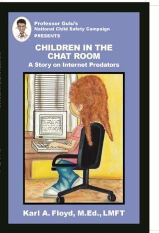 Children in the Chat Room als eBook von Karl A....