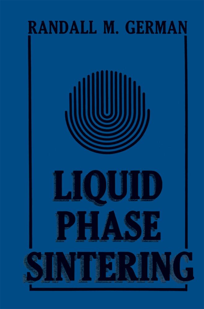Liquid Phase Sintering als Buch