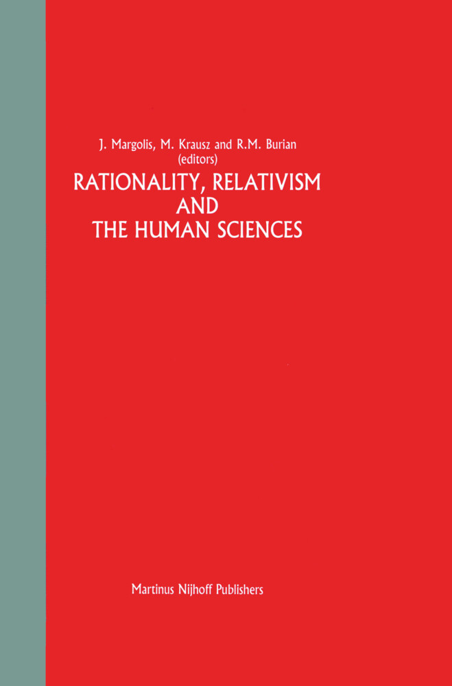 Rationality, Relativism and the Human Sciences als Buch
