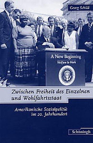 Zwischen Freiheit des Einzelnen und Wohlfahrtsstaat als Buch