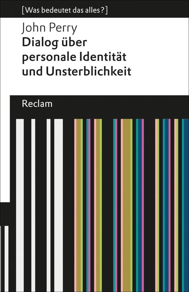Dialog über personale Identität und Unsterblichkeit als eBook von John Perry