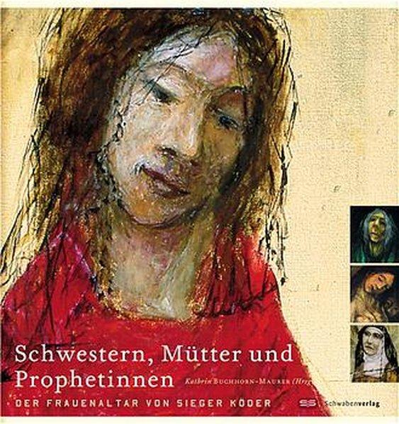 Schwestern, Mütter und Prophetinnen als Buch