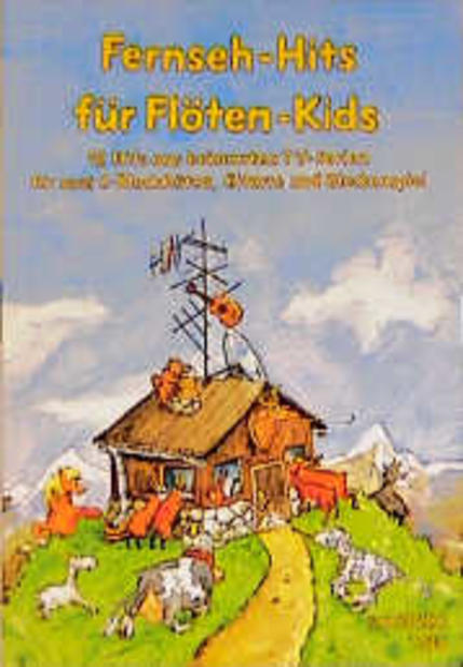 Fernseh-Hits für Flöten-Kids als Buch
