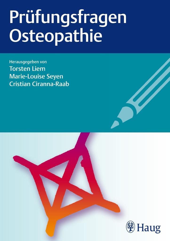 Prüfungsfragen Osteopathie als Buch von Torsten...