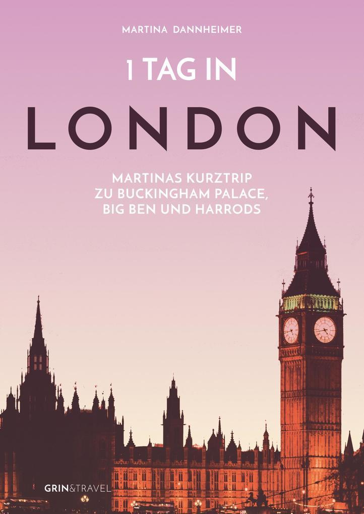 1 Tag in London als Taschenbuch