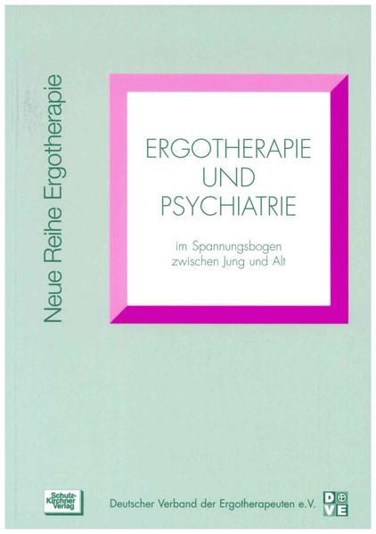 Ergotherapie und Psychiatrie als Buch