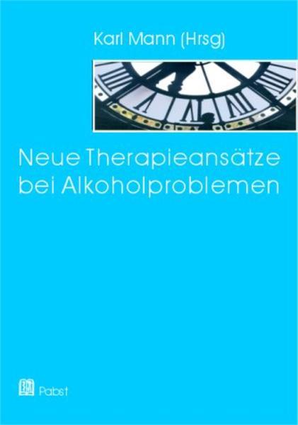 Neue Therapieansätze bei Alkoholproblemen als Buch