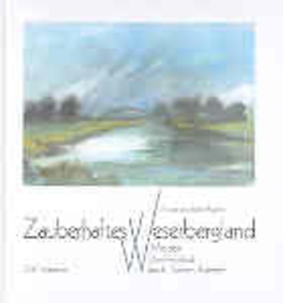 Zauberhaftes Weserbergland als Buch
